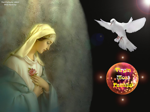 Virgin Most Faithful...